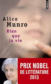 Rien que la vie, Alice Munro